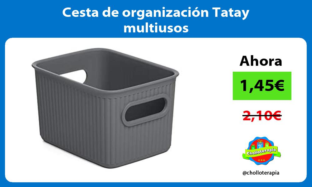 Cesta de organización Tatay multiusos
