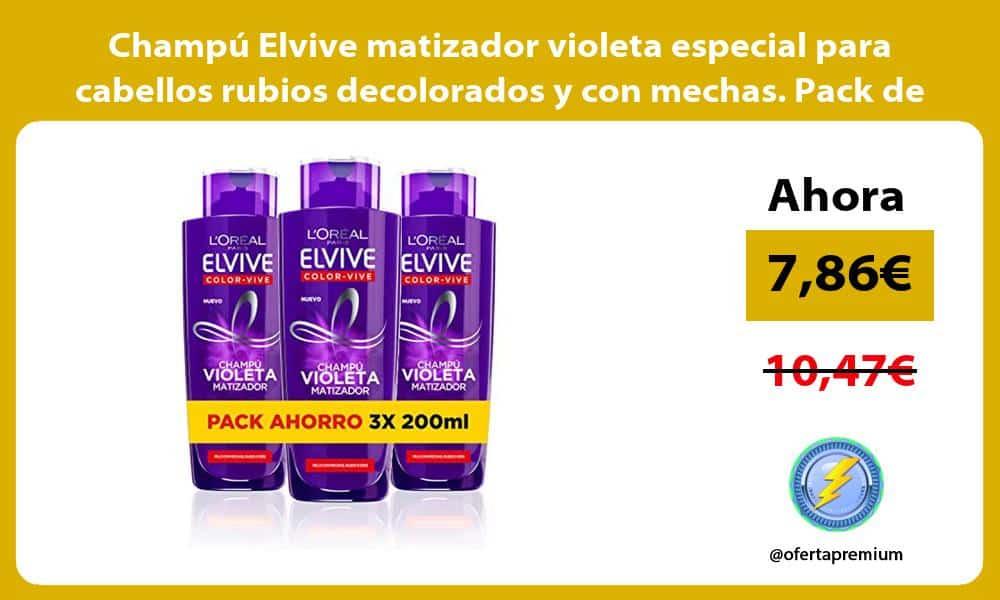 Champú Elvive matizador violeta especial para cabellos rubios decolorados y con mechas Pack de 3