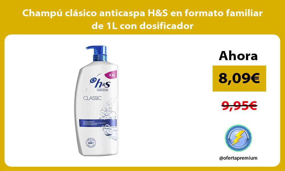 Champú clásico anticaspa HS en formato familiar de 1L con dosificador