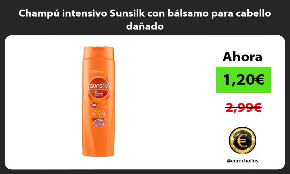 Champú intensivo Sunsilk con bálsamo para cabello dañado