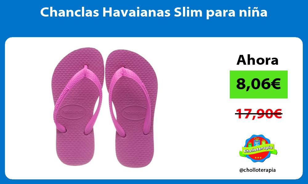Chanclas Havaianas Slim para niña