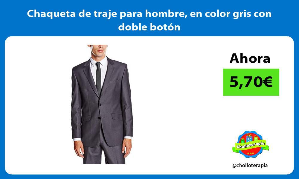 Chaqueta de traje para hombre en color gris con doble botón