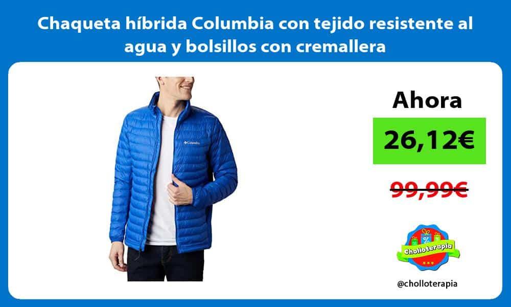 Chaqueta híbrida Columbia con tejido resistente al agua y bolsillos con cremallera