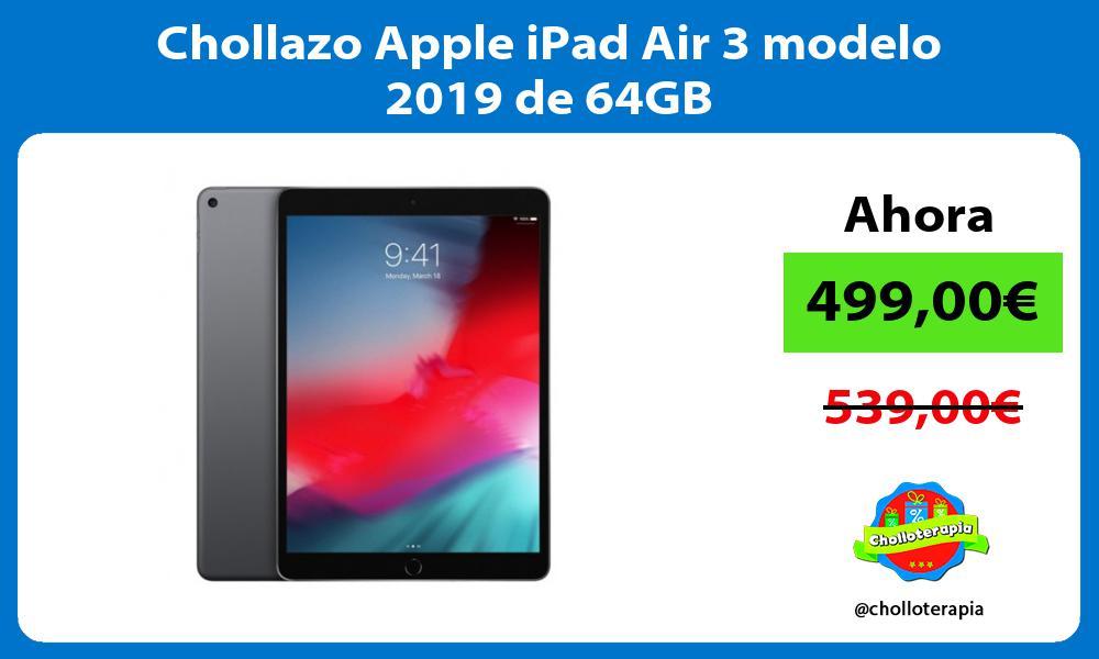 Chollazo Apple iPad Air 3 modelo 2019 de 64GB