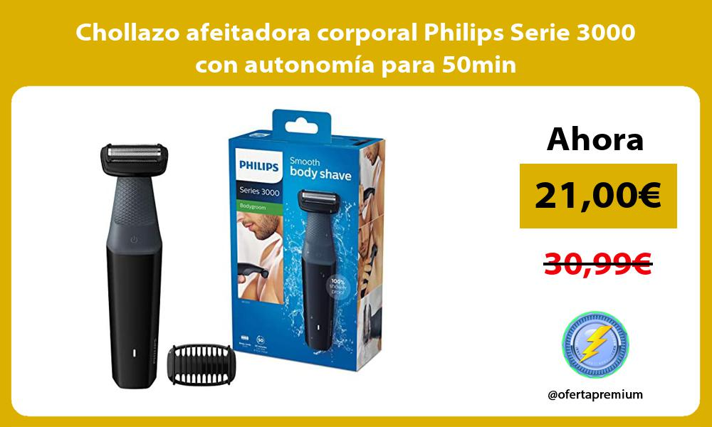 Chollazo afeitadora corporal Philips Serie 3000 con autonomía para 50min