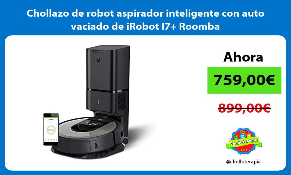 Chollazo de robot aspirador inteligente con auto vaciado de iRobot I7 Roomba