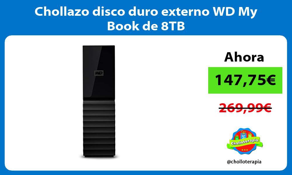 Chollazo disco duro externo WD My Book de 8TB