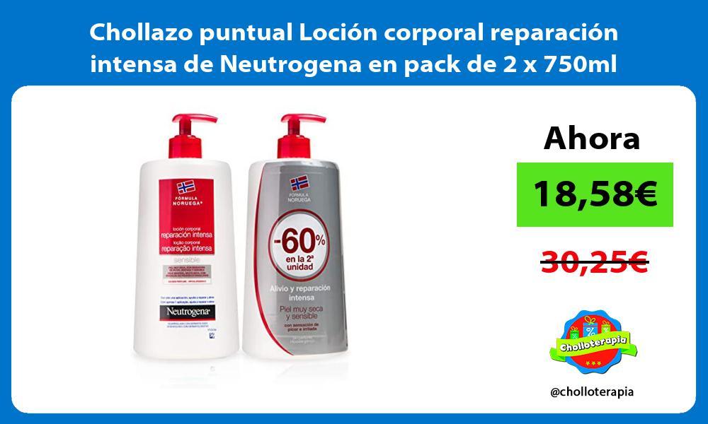 Chollazo puntual Loción corporal reparación intensa de Neutrogena en pack de 2 x 750ml