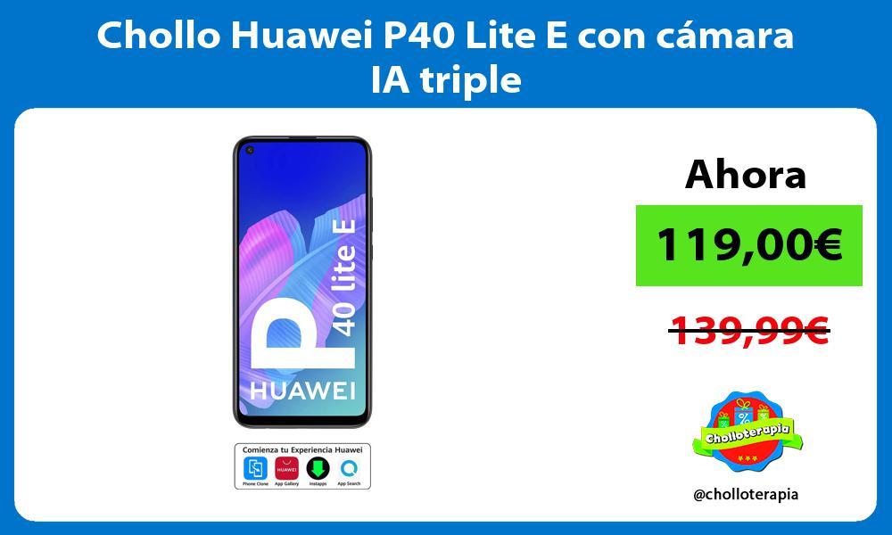 Chollo Huawei P40 Lite E con cámara IA triple