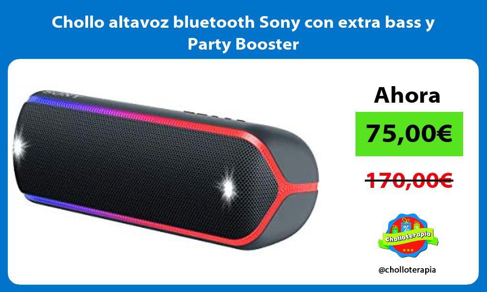 Chollo altavoz bluetooth Sony con extra bass y Party Booster