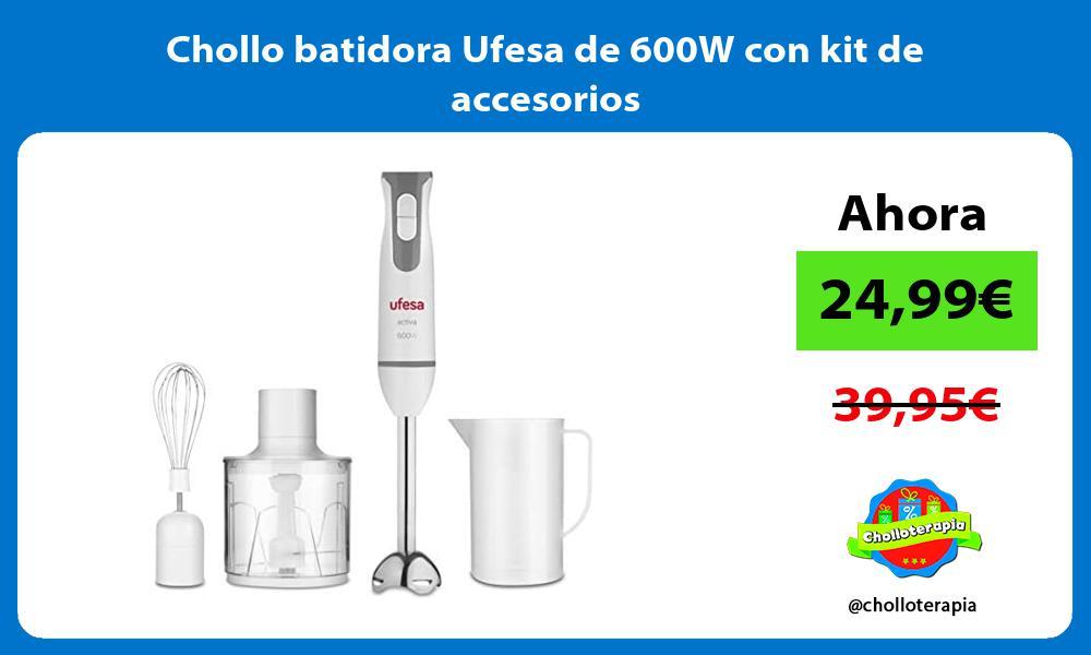 Chollo batidora Ufesa de 600W con kit de accesorios