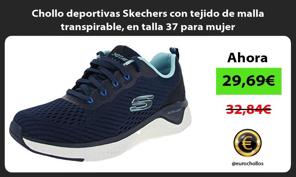 Chollo deportivas Skechers con tejido de malla transpirable en talla 37 para mujer