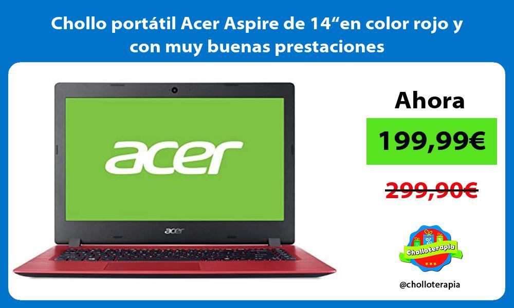 """Chollo portátil Acer Aspire de 14""""en color rojo y con muy buenas prestaciones"""