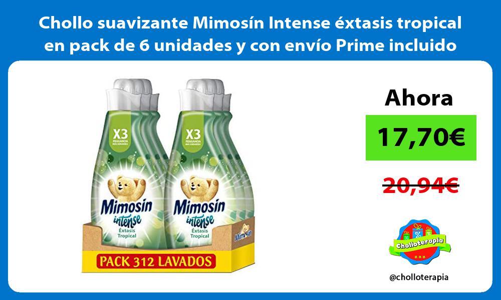 Chollo suavizante Mimosín Intense éxtasis tropical en pack de 6 unidades y con envío Prime incluido