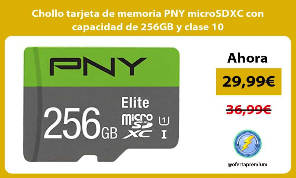 Chollo tarjeta de memoria PNY microSDXC con capacidad de 256GB y clase 10