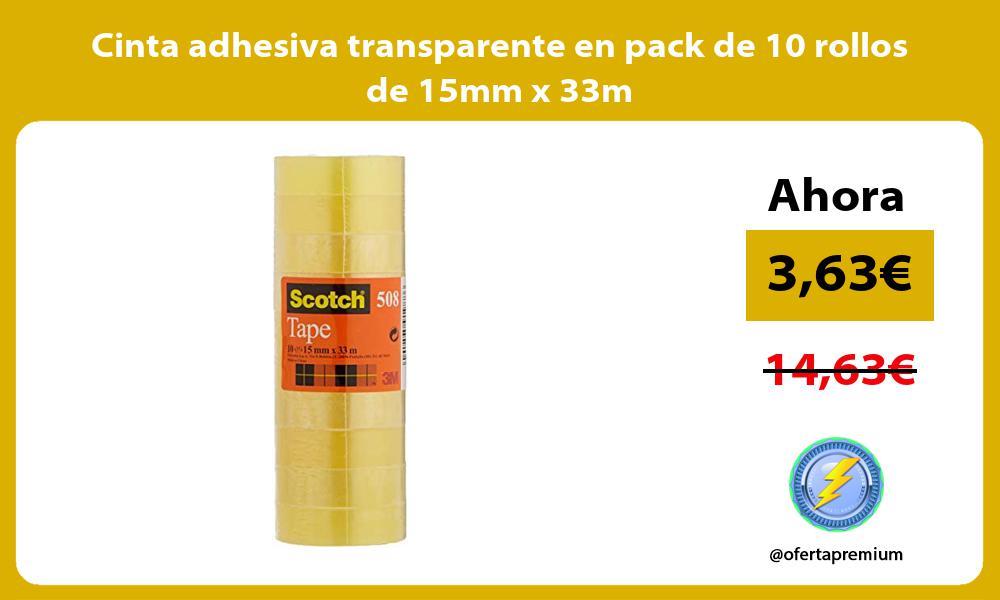 Cinta adhesiva transparente en pack de 10 rollos de 15mm x 33m