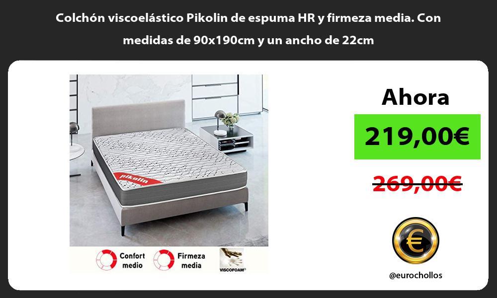 Colchón viscoelástico Pikolin de espuma HR y firmeza media Con medidas de 90x190cm y un ancho de 22cm