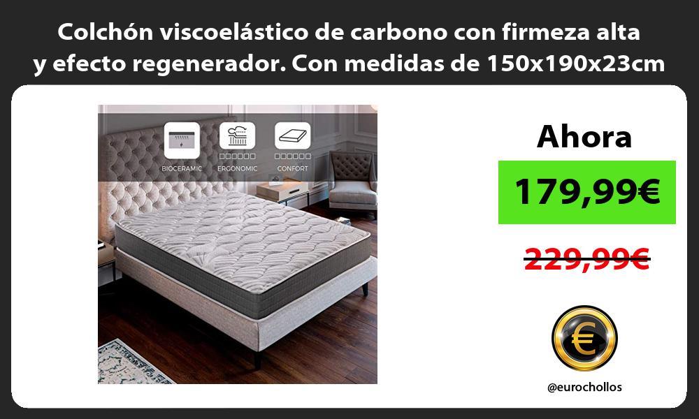 Colchón viscoelástico de carbono con firmeza alta y efecto regenerador Con medidas de 150x190x23cm