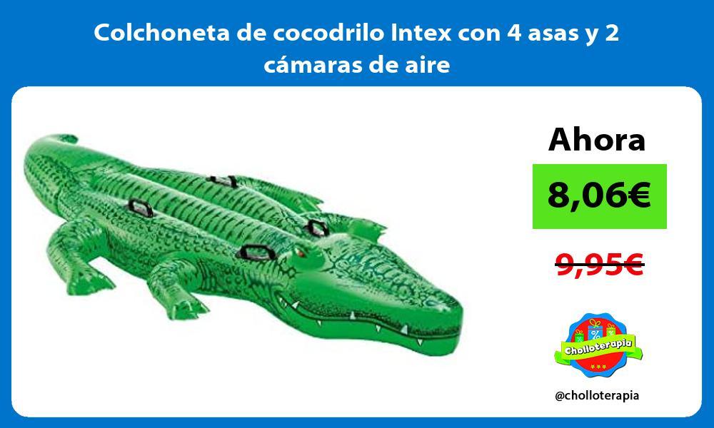 Colchoneta de cocodrilo Intex con 4 asas y 2 cámaras de aire