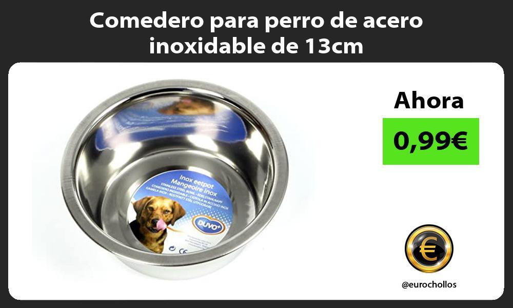 Comedero para perro de acero inoxidable de 13cm