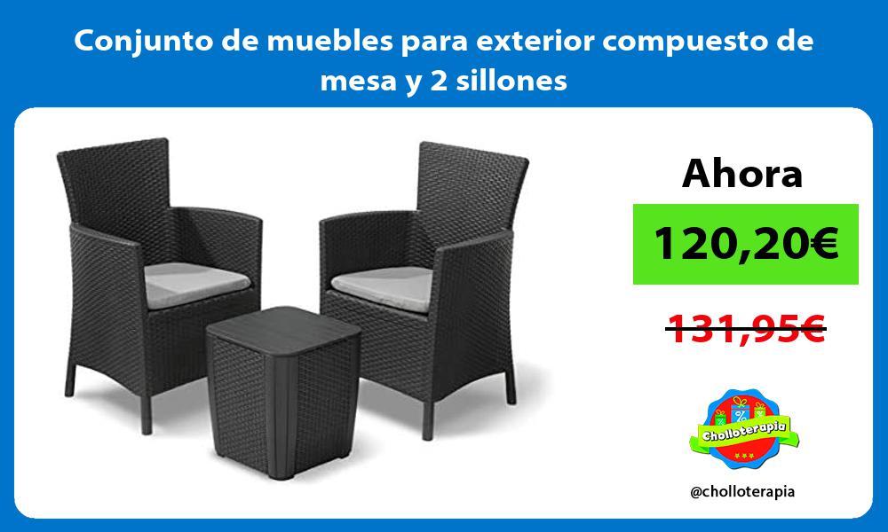 Conjunto de muebles para exterior compuesto de mesa y 2 sillones