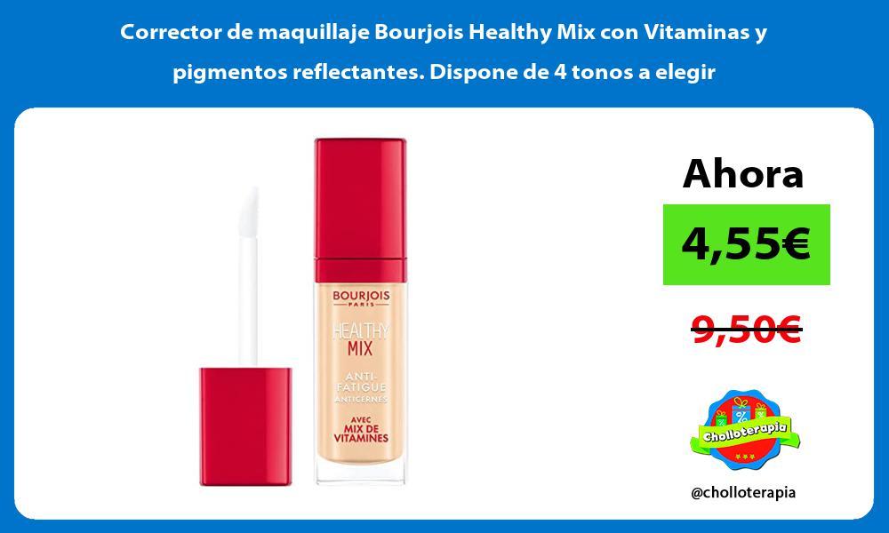Corrector de maquillaje Bourjois Healthy Mix con Vitaminas y pigmentos reflectantes Dispone de 4 tonos a elegir