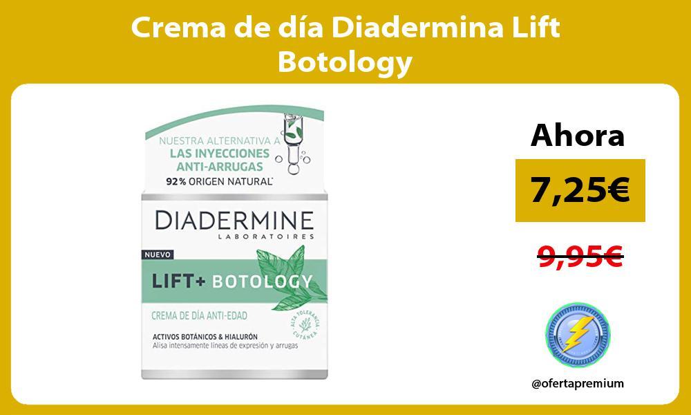 Crema de día Diadermina Lift Botology