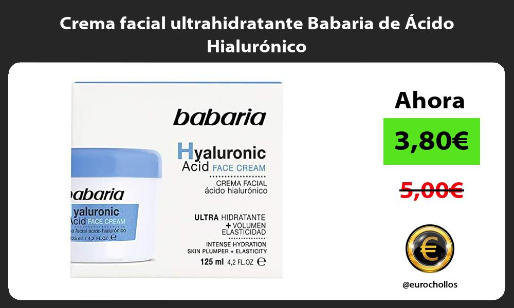 Crema facial ultrahidratante Babaria de Ácido Hialurónico