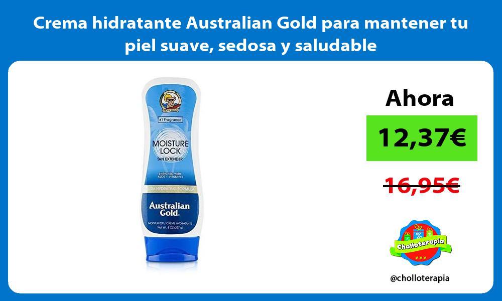 Crema hidratante Australian Gold para mantener tu piel suave sedosa y saludable