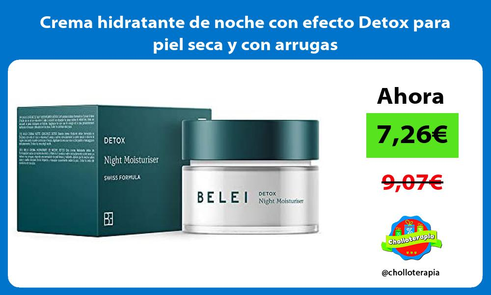Crema hidratante de noche con efecto Detox para piel seca y con arrugas