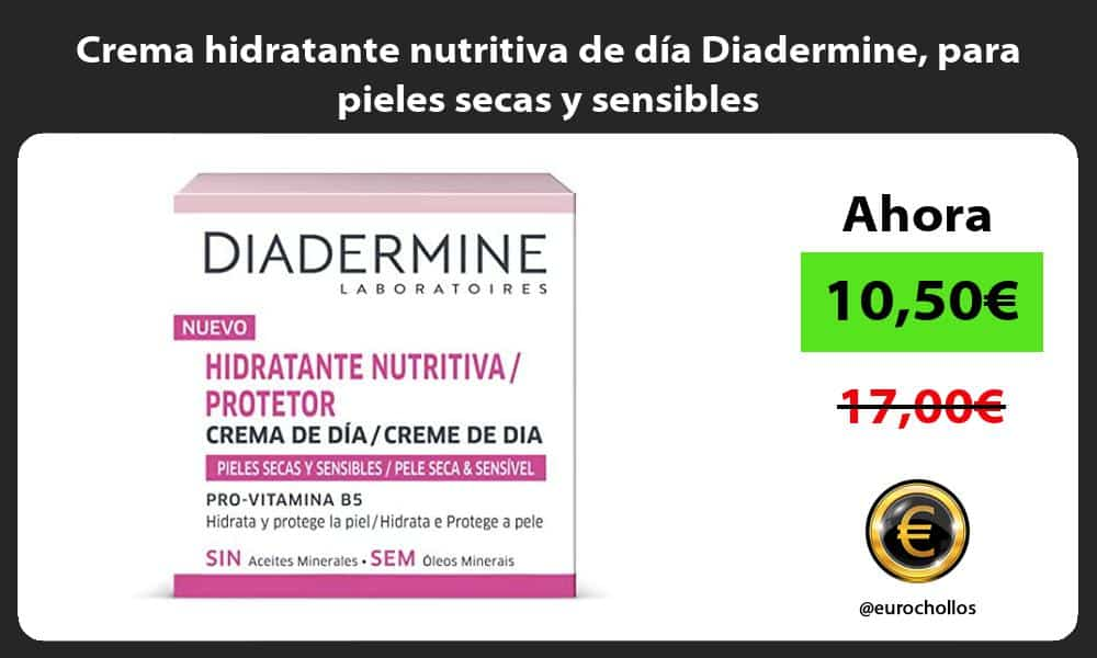 Crema hidratante nutritiva de día Diadermine para pieles secas y sensibles