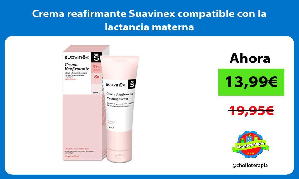 Crema reafirmante Suavinex compatible con la lactancia materna