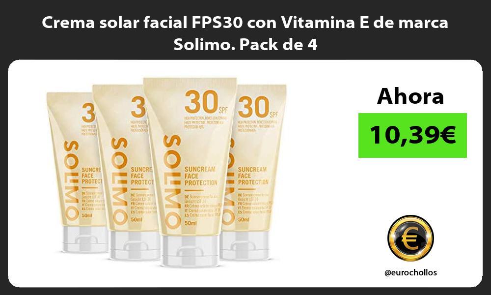 Crema solar facial FPS30 con Vitamina E de marca Solimo Pack de 4