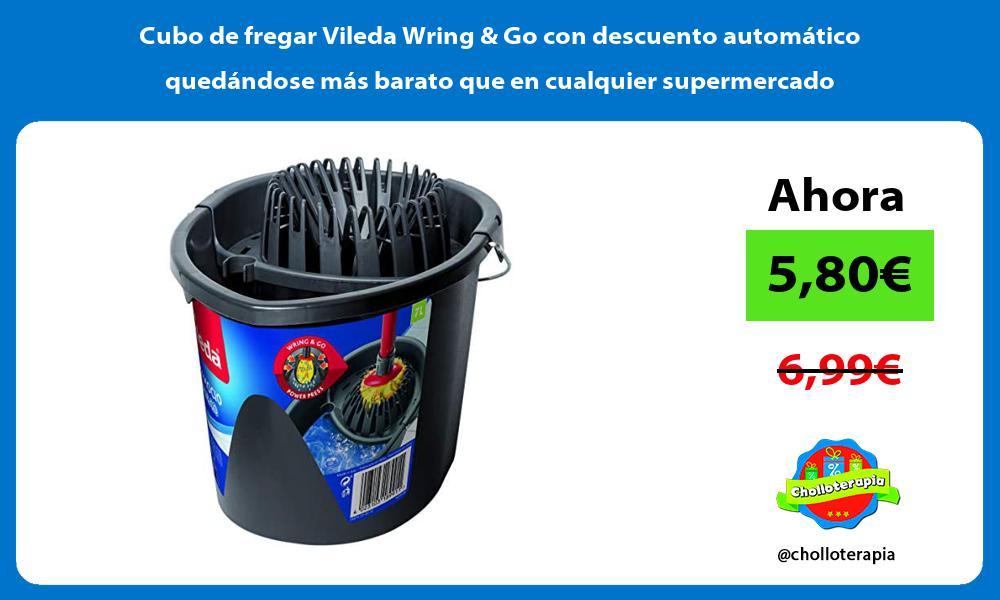 Cubo de fregar Vileda Wring Go con descuento automático quedándose más barato que en cualquier supermercado