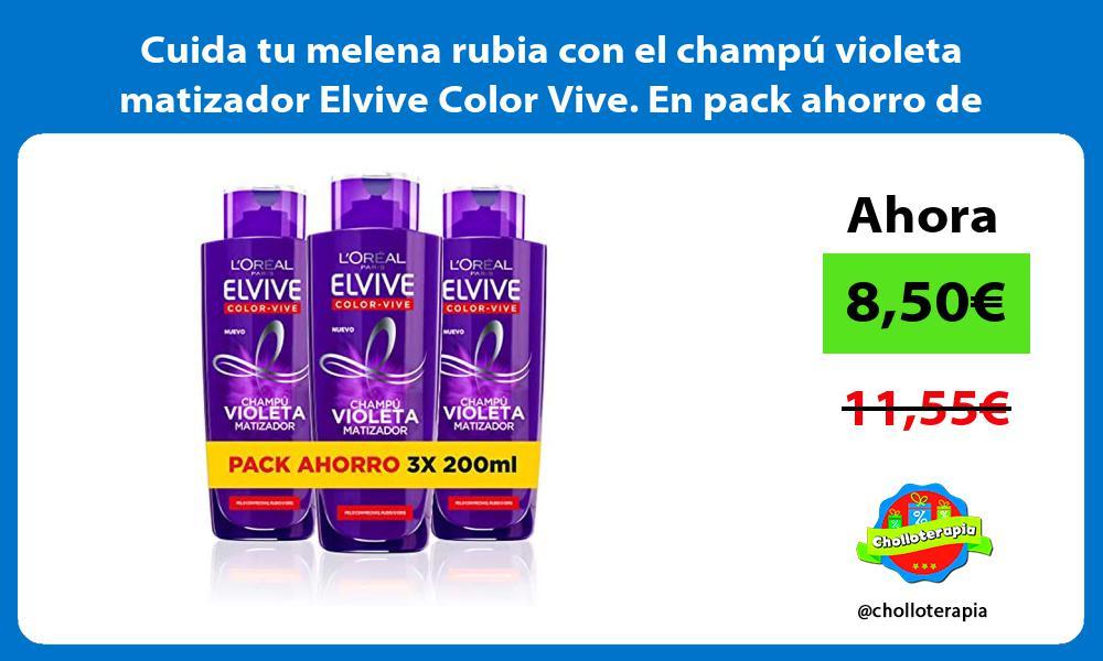 Cuida tu melena rubia con el champú violeta matizador Elvive Color Vive En pack ahorro de 3x200ml