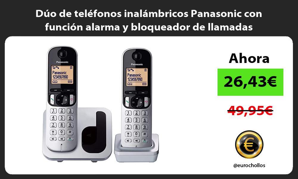 Dúo de teléfonos inalámbricos Panasonic con función alarma y bloqueador de llamadas
