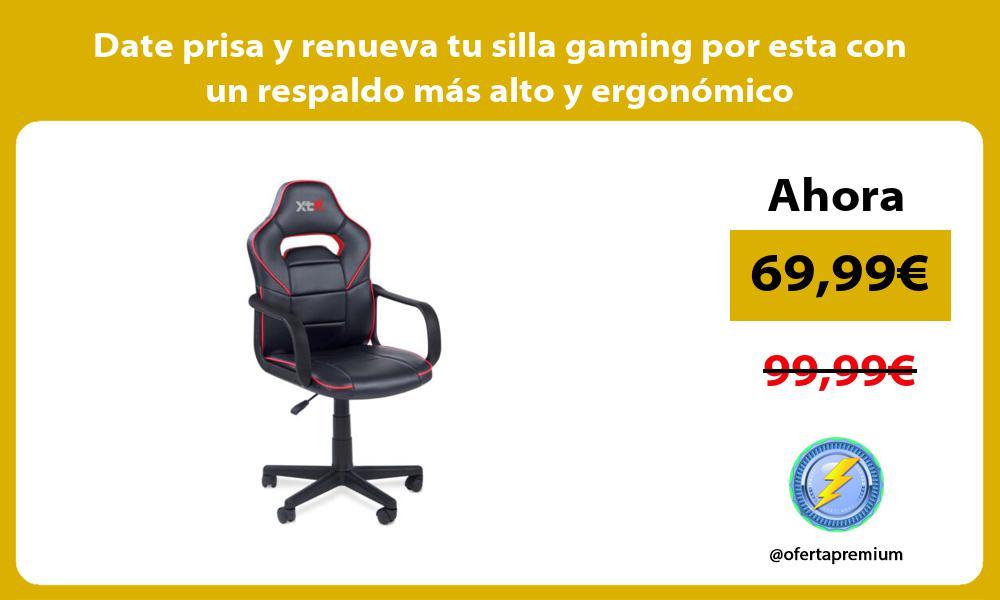 Date prisa y renueva tu silla gaming por esta con un respaldo más alto y ergonómico