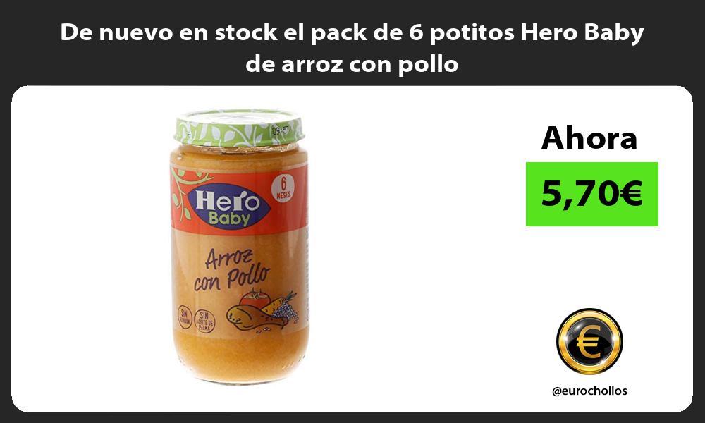 De nuevo en stock el pack de 6 potitos Hero Baby de arroz con pollo