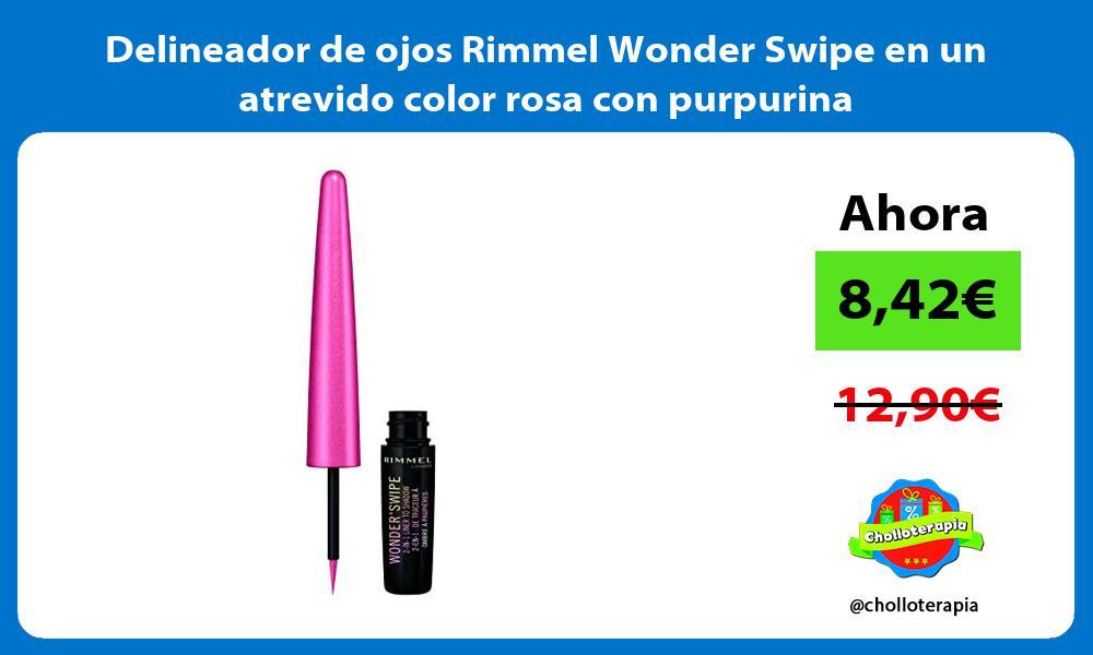 Delineador de ojos Rimmel Wonder Swipe en un atrevido color rosa con purpurina
