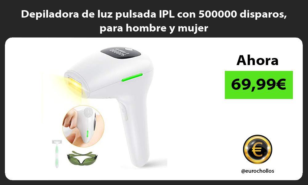 Depiladora de luz pulsada IPL con 500000 disparos para hombre y mujer