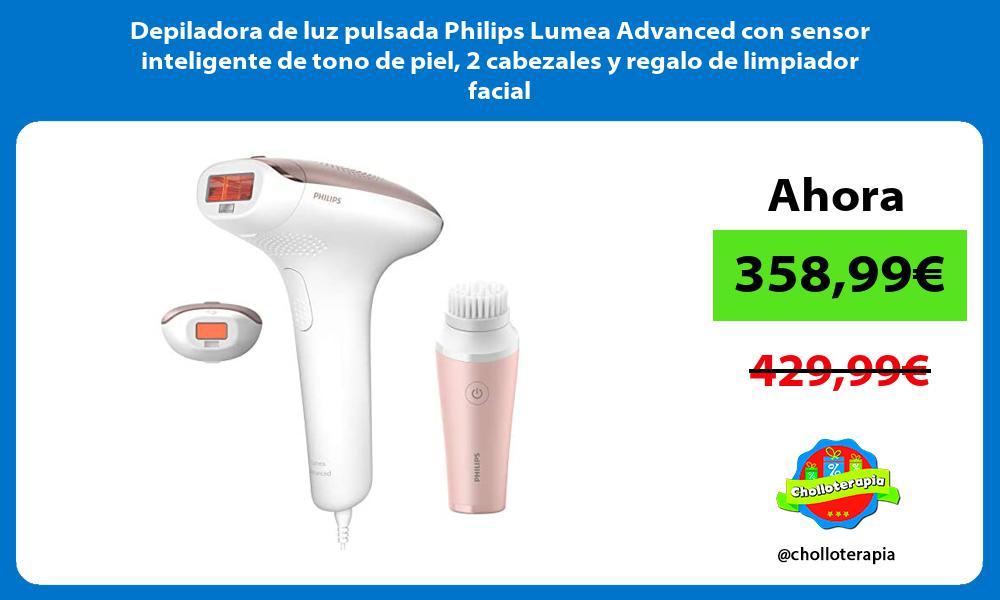 Depiladora de luz pulsada Philips Lumea Advanced con sensor inteligente de tono de piel 2 cabezales y regalo de limpiador facial
