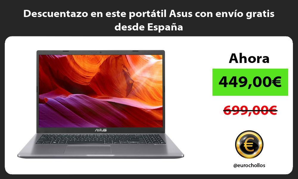 Descuentazo en este portátil Asus con envío gratis desde España