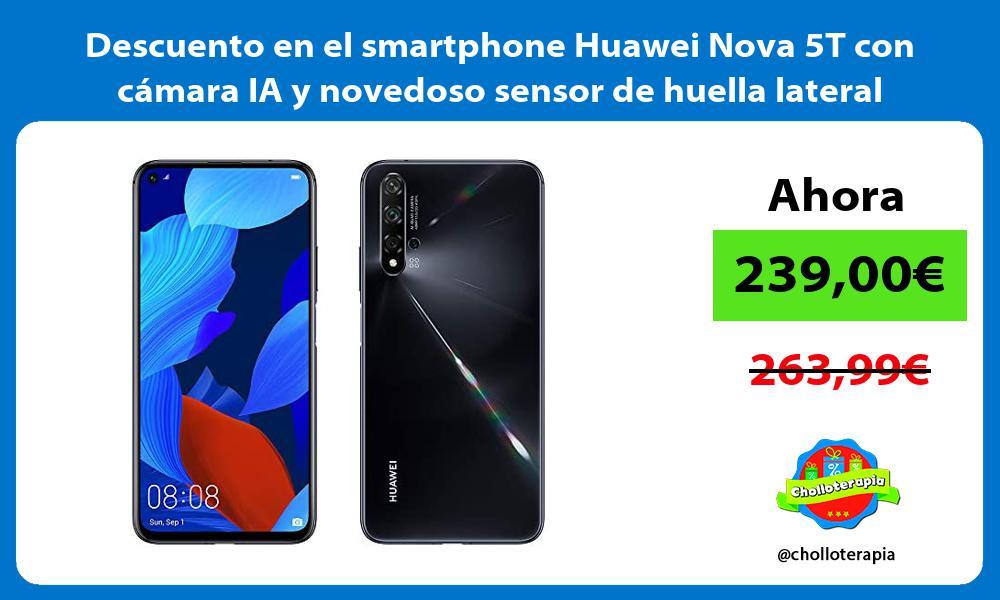 Descuento en el smartphone Huawei Nova 5T con cámara IA y novedoso sensor de huella lateral