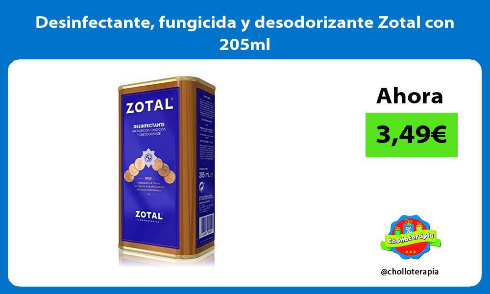 Desinfectante fungicida y desodorizante Zotal con 205ml