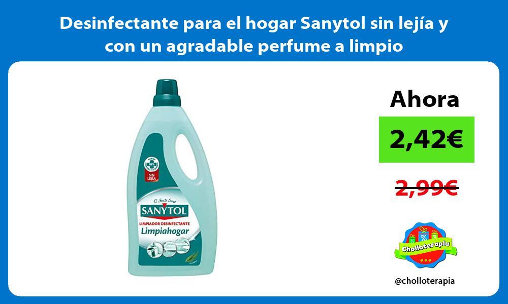 Desinfectante para el hogar Sanytol sin lejía y con un agradable perfume a limpio