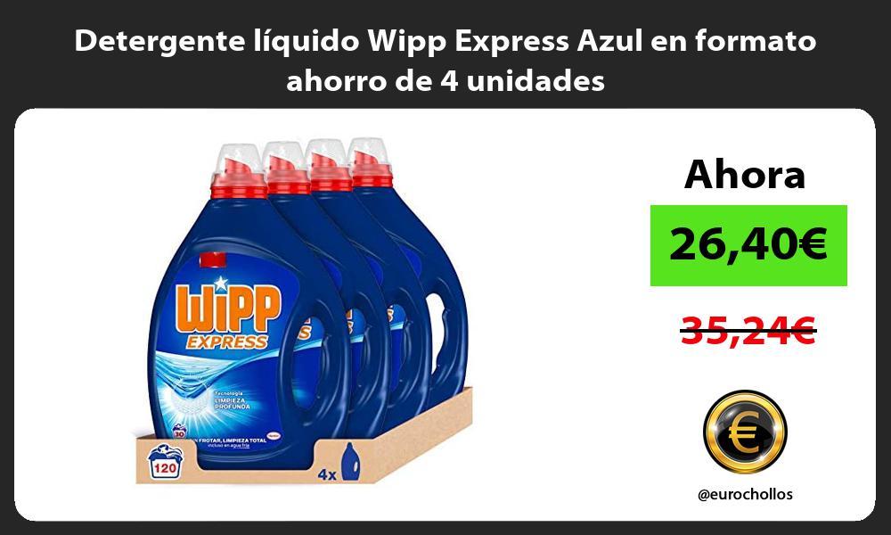 Detergente líquido Wipp Express Azul en formato ahorro de 4 unidades