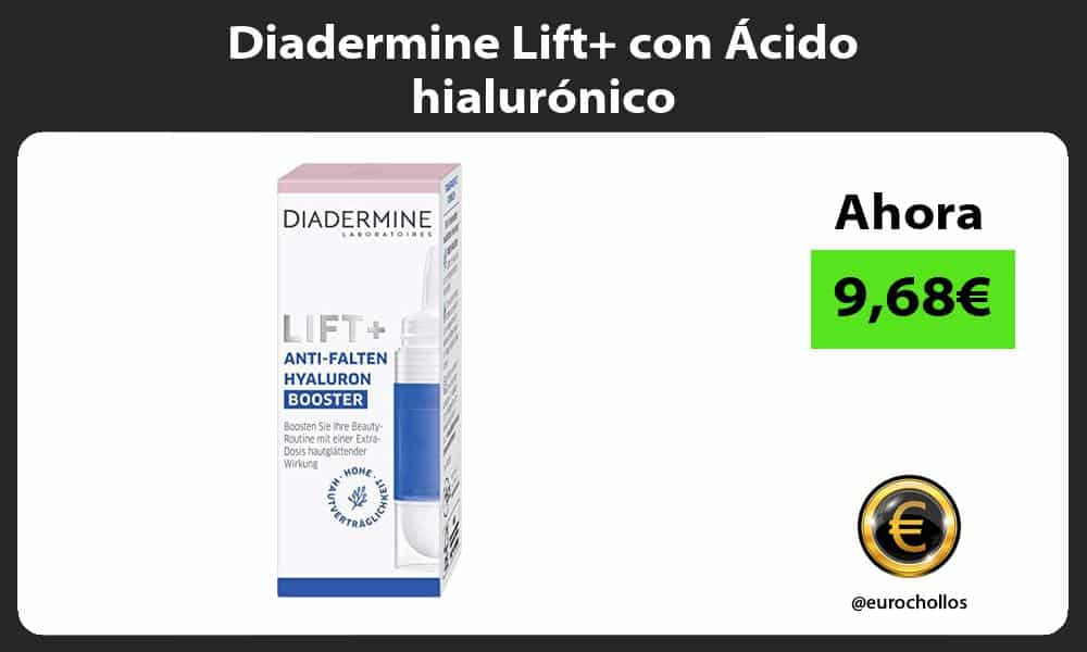 Diadermine Lift con Ácido hialurónico