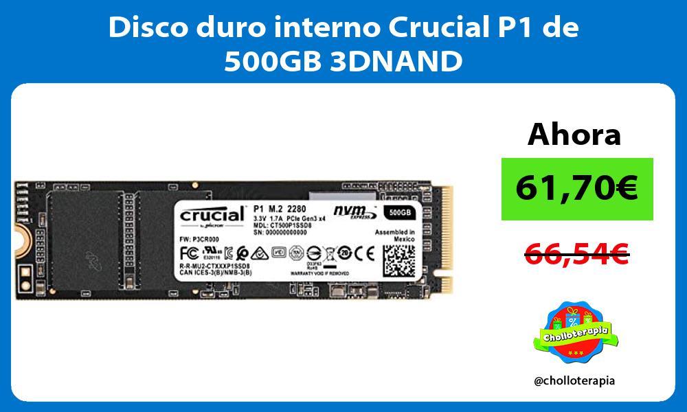 Disco duro interno Crucial P1 de 500GB 3DNAND