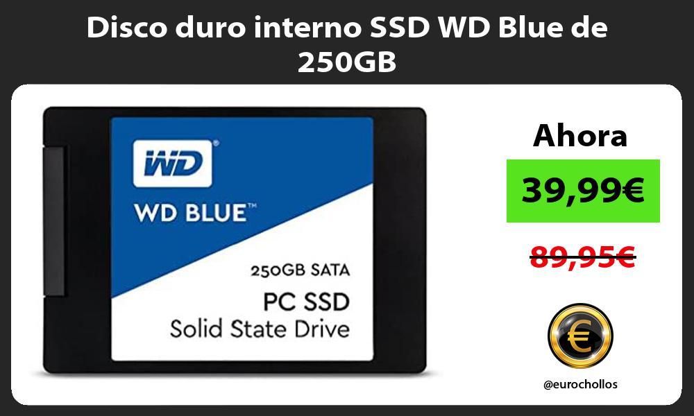 Disco duro interno SSD WD Blue de 250GB