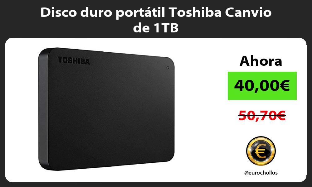 Disco duro portátil Toshiba Canvio de 1TB